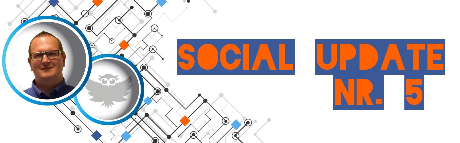 Social Update NR. 5