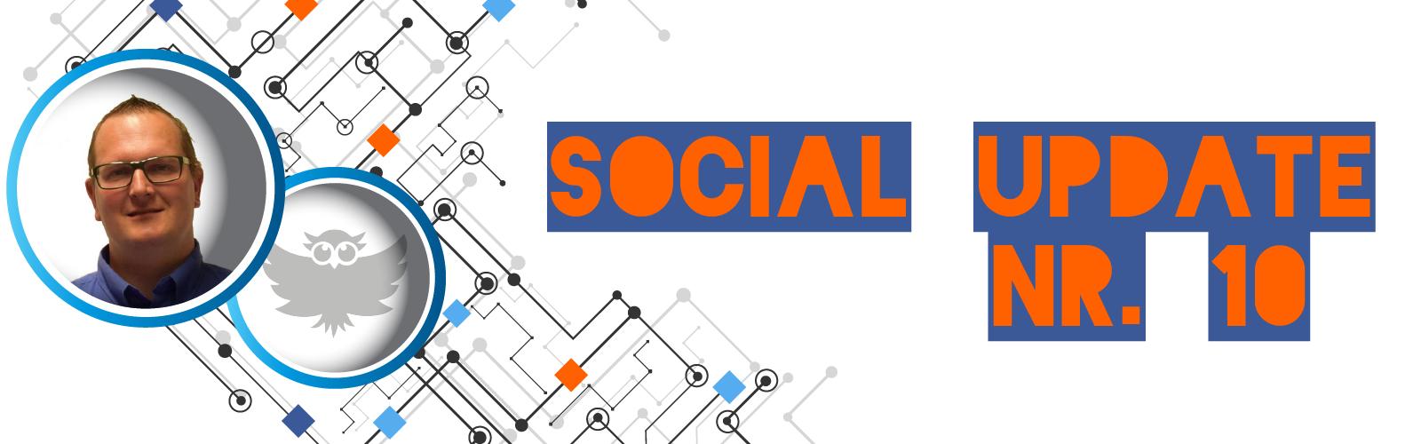 Social Update NR. 10